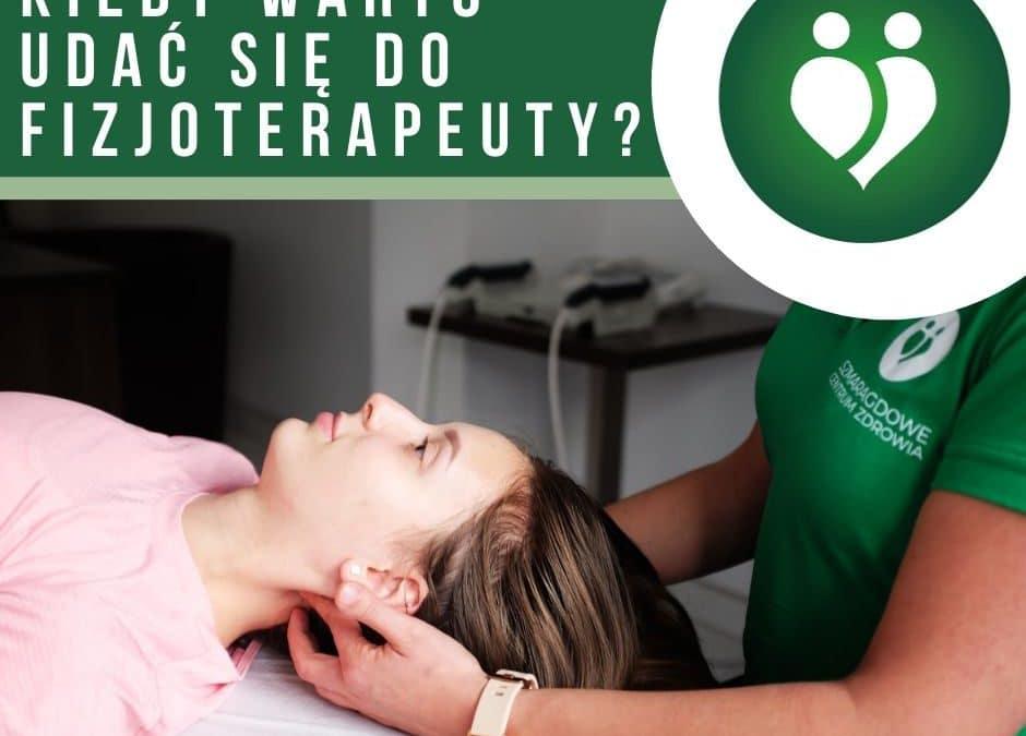 Kiedy warto udać się do fizjoterapeuty?